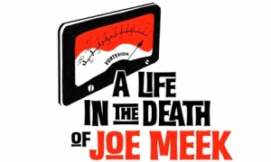 Живот в смъртта на Джо Мийк | A life in death of Joe Meek